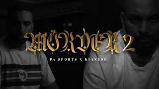 PA Sports x Kianush - Mörder II (prod. by Chekaa & Perino) [Official Video]