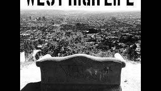 West High Life | By Joe Grah And Dead Girls Dont Lie | Slideshow