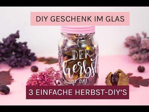 DIY GESCHENK im Glas ❤️ 3 einfache DIY Ideen für eine schöne Herbstdeko