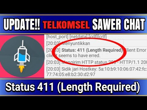 UPDATE!! PAYLOAD TELKOMSEL CHAT status 411 (Length Required)|http injector indonesia 2017
