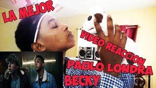 Becky G Paulo Londra Cuando Te Bes Reaccion.mp3