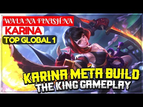 Karina Meta Build, The King Gameplay [ Top Global 1 Karina ] WALA NA FINISH NA Karina