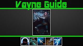 (VERY Detailed) Vayne Guide