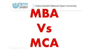 MBA Vs MCA | which one is better | Regular or Distance Learning