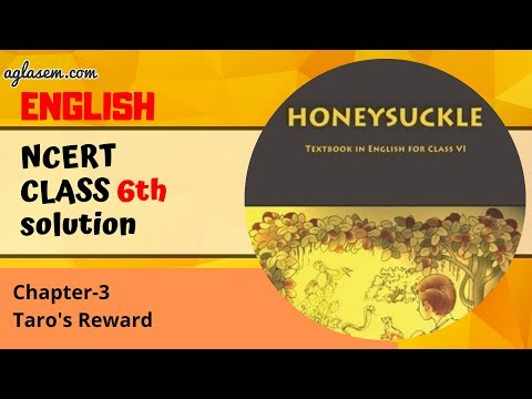 NCERT Solutions Class 6 English (HoneySuckle) Unit 3 Taro's Reward