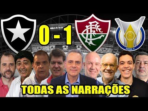 Todas as narrações - Botafogo 0 x 1 Fluminense   Brasileirão 2019