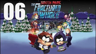 South Park: The Fractured But Whole  - Let's Play Part 6: Exploring More of South Park