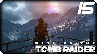 Девичье прохождение Rise of the Tomb Raider (#15)