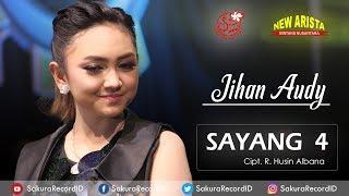 Gambar cover Jihan Audy - Sayang 4 [OFFICIAL]