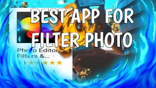Best App For Photo Filter Free Download With Tutorial | Tagalog Language