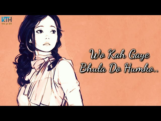 Bhula Do Humko | True Line Status Very Sad Heart Touching Whatsapp Status Video - Kash Tum Hoti