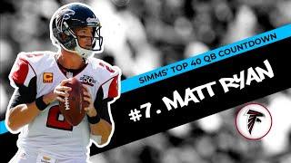 Chris Simms' Top 40 QBs: Matt Ryan lands at No. 7 | Chris Simms Unbuttoned | NBC Sports