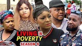 LIVING IN POVERTY SEASON 9 - Ken Erics, Destiny Etiko 2020 Latest Nigerian Nollywood Movie Full HD