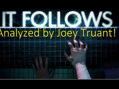 It Follows: Analyzed! Hidden Meanings, Symbolism and Theories