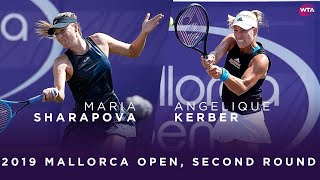 Maria Sharapova vs. Angelique Kerber | 2019 Mallorca Open Second Round | WTA Highlights
