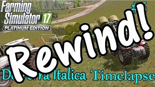 Reverse FS17 Timelapse, De Terra Italica #5: Round Bales!