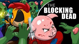 ESTO ME SIGUE MOLANDO | THE BLOCKING DEAD