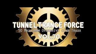 Dj89 Présente Tunnel Trance Force Vol 70  Hardtrance mix
