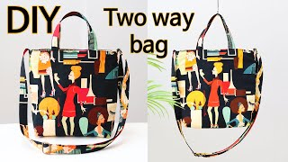 DIY Two way bag/Tote bag Makin…