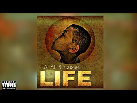Salah ft Youssef - LIFE - (Prod ZeroDH)