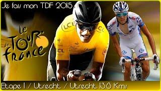 LE TOUR DE FRANCE 2015 avec Asa / Etape 1 Utrecht - Utrecht (PS4)