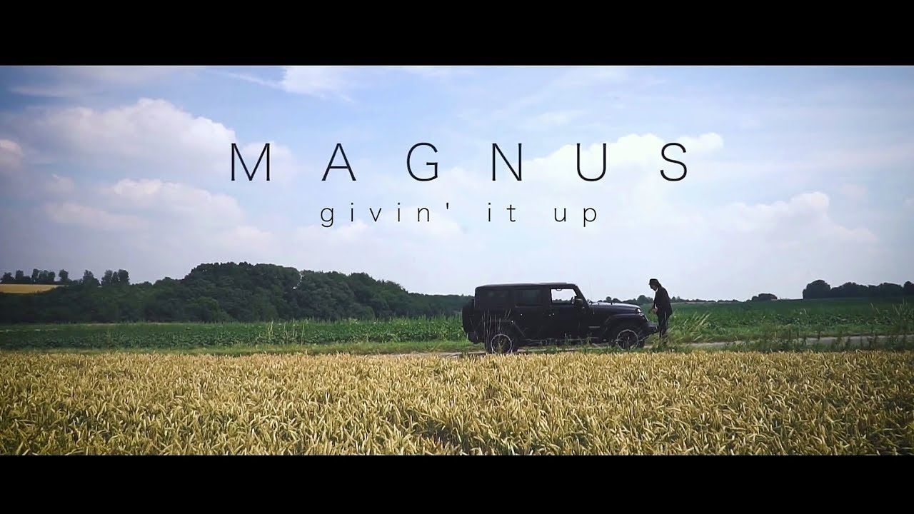 MAGNUS - GIVIN` IT UP (Official Music Video)