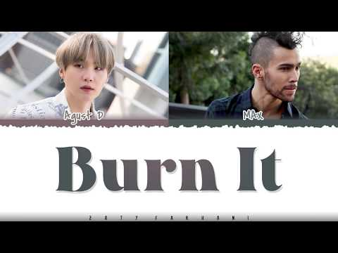 AGUST D - 'BURN IT' (Feat MAX) Lyrics [Color Coded_Han_Rom_Eng]
