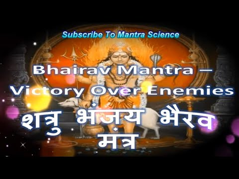Bhairava Mantra - Victory Over Enemies