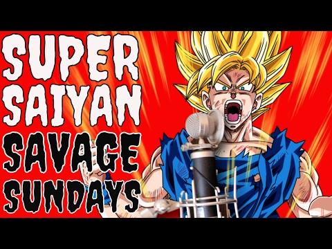 Super Saiyan Savage Sundays | THE RETURN