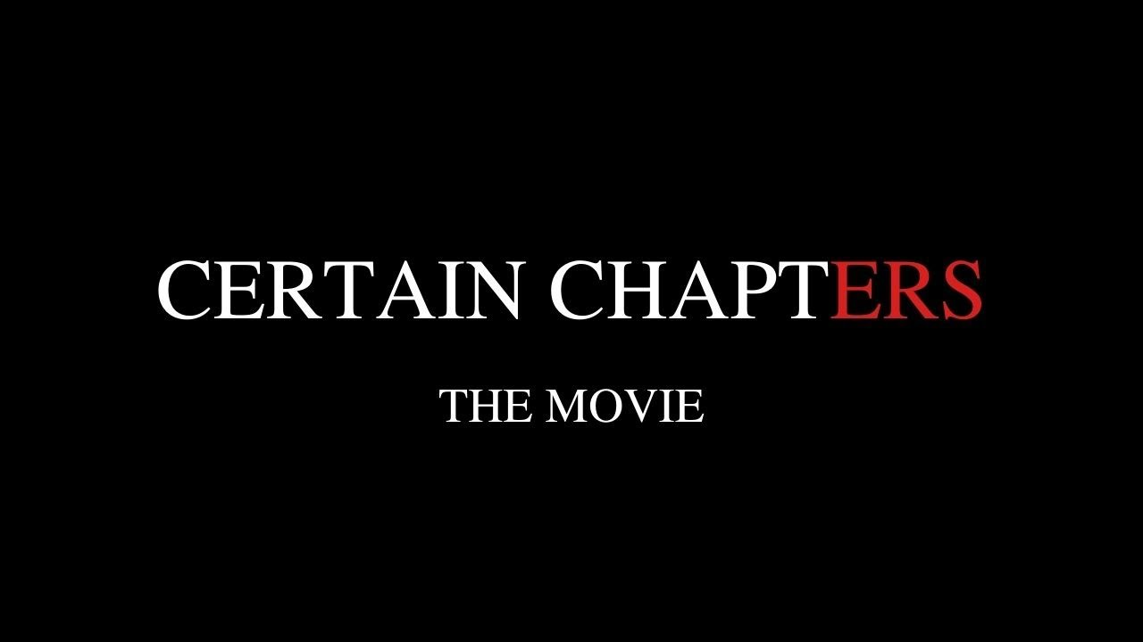 Certain Chapters