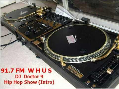 WHUS Radio Show DJ Doctor 9 (Hip Hop Intro)
