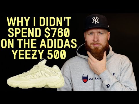 0cd84e812 WHY I DIDN T BUY THE ADIDAS YEEZY 500 DESERT RAT FOR  760 - YouTube