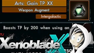 Xenoblade Chronicles X : Weapon Augment TP Gain XX - Craft Guide - Panda Frost