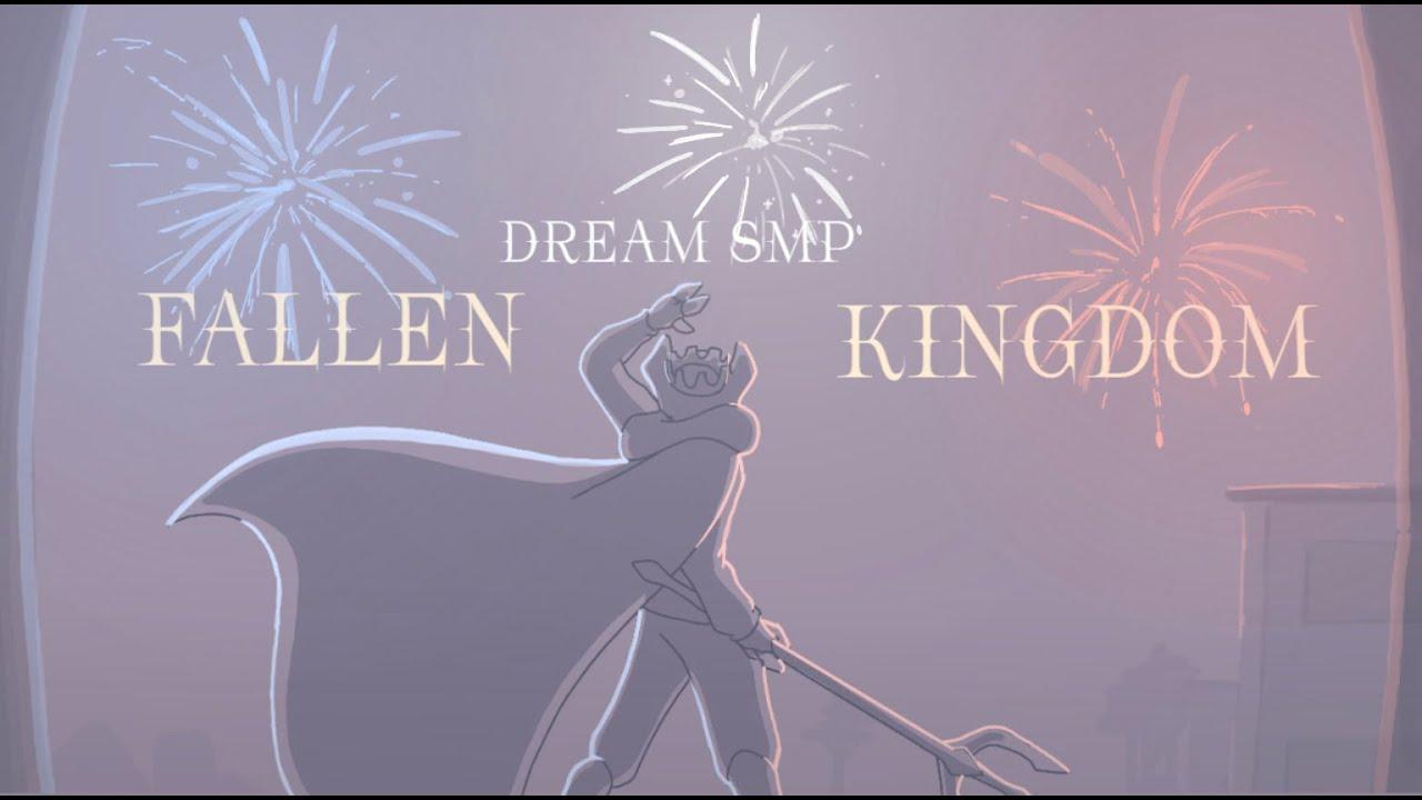 Fallen Kingdom [Dream SMP Animation]