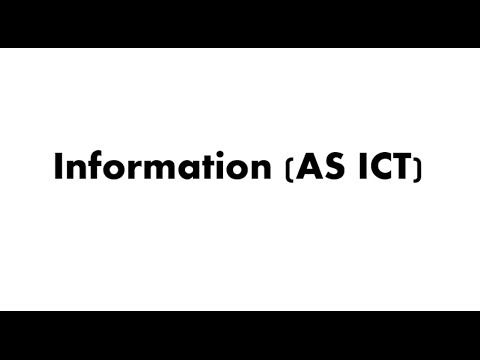 ICT AS Revision - Information