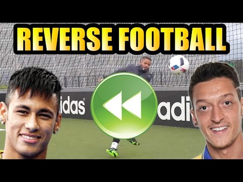 REVERSE FOOTBALL | ft. NEYMAR JR & OZIL