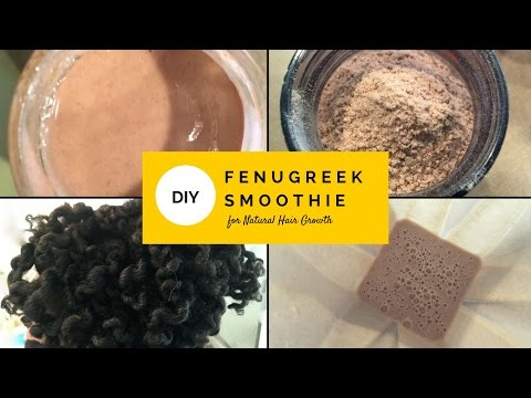 Lavishly Natural's Fenugreek Smoothie For Natural Hair Growth