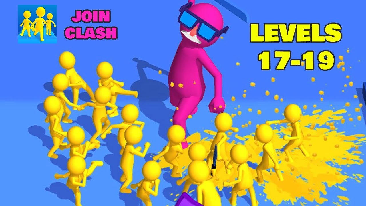Join Clash Levels 17-19