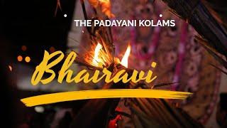 The Majestic Bhairavi Kolams