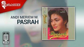 Andi Meriem Mattalatta - Pasrah (Official Karaoke Video)