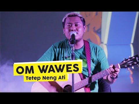 [HD] Om Wawes - Tetep Ning Ati (Live At Jogja Millennial Fest)