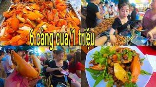 Sốc: Ăn 6 Càng cua biển Khổng lồ giá 1 triệu ở vỉa hè Sài Gòn