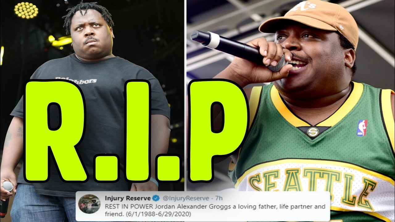 Injury Reserve's Jordan Groggs Dies at 32