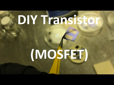 Semiconductor Fabrication Basics - DIY Homemade NMOS FET/MOSFET/Transistor Step by Step