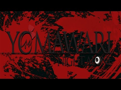 YOMAWARI, NIGHT ALONE - THIS GAMES IS ACTION FROM THE START |