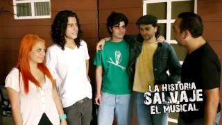 La Historia Salvaje El Musical. Actores.