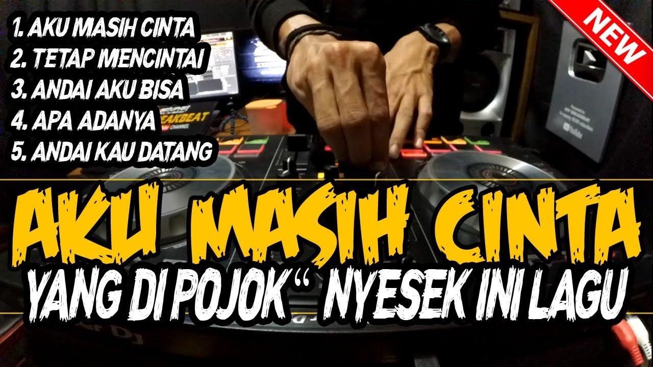 DJ AKU MASIH CINTA !! INDO GALAU REMIX BREAKBEAT 2020 FULL BASS