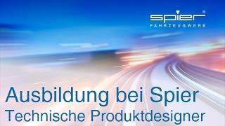Ausbildung bei Spier - Technische Produktdesigner