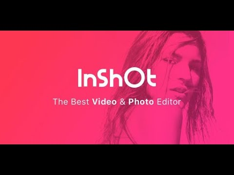 Video Editor & Video Maker InShot