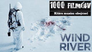 1000 filmów, które musisz obejrzeć - Wind River